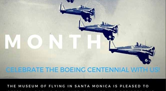 Boeing Centennial Month | Museum of Flying
