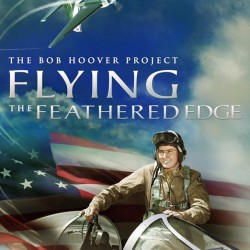 Flying the Feathered Edge - Bob Hoover | Museum of Flying