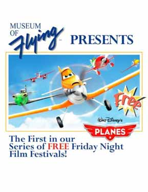 June 30th, A free evening screening of the Disney feature 'Planes'! | Museum of Flying
